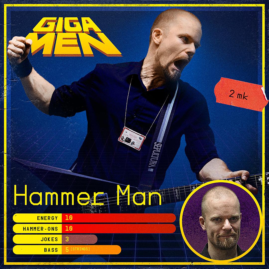 Gigamen - Hammer Man