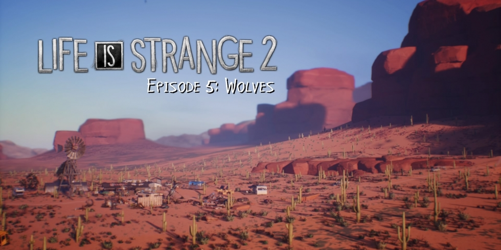 Life is Strange 2: Episode 5