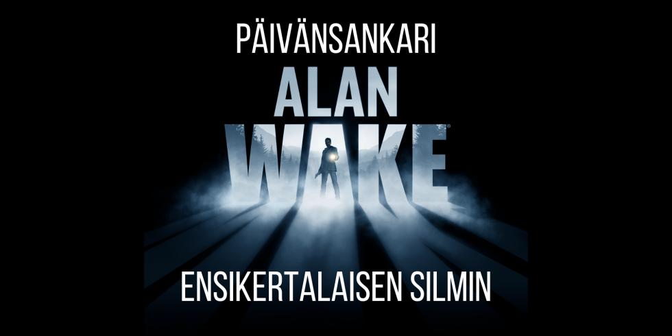 Alan Wake kymmenvuotias päivänsankari