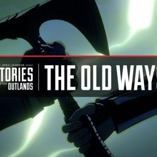 Apex Legends The old ways