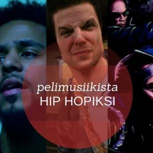 Pelimusiikista hip hopiksi 3