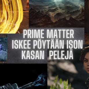 Prime Matter nostokuva