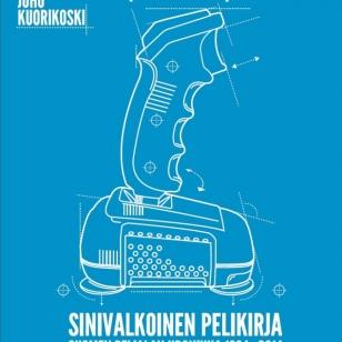 Sinivalkoinen pelikirja - Suomen pelialan kronikka 1984-2014 (kirja-arvostelu)