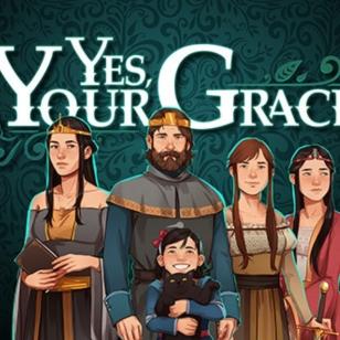 Yes, Your Grace nostokuva
